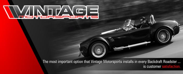 Vintage Motorsports - Backdraft Racing Roadster Online Quote